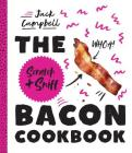 The Scratch + Sniff Bacon Cookbook Cover Image