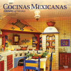 Cocinas Mexicanas Kitchens of Mexico 2021 Square Spanish English Cover Image