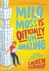 Milo Moss Is Officially Un-Amazing Cover Image