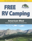 Free RV Camping American West: Discover 1,902 places where you can camp for free! Cover Image