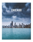Chicago: A Decorative Book │ Perfect for Stacking on Coffee Tables & Bookshelves │ Customized Interior Design & Hom Cover Image