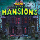 Spooky Mansions (Tiptoe Into Scary Places) Cover Image