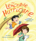 The Lemonade Hurricane: A Story of Mindfulness and Meditation Cover Image