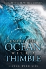 Empty the Ocean with a Thimble: Living with Sisu Cover Image