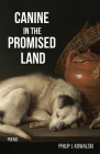 Canine in the Promised Land Cover Image