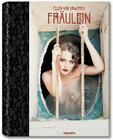 Ellen Von Unwerth: Fraulein Cover Image