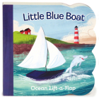 Little Blue Boat: Chunky Lift a Flap Board Book (Babies Love) Cover Image