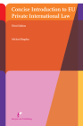 Concise Introduction to EU Private International Law : Third Edition Cover Image