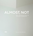 Almost, Not: The Architecture of Atelier Nishikata Cover Image