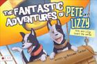The Fantastic Adventures of Pete and Lizzy Cover Image