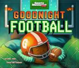 Goodnight Football (Sports Illustrated Kids) Cover Image