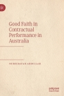 Good Faith in Contractual Performance in Australia Cover Image