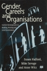 Gender, Careers and Organisations: Current Developments in Banking, Nursing and Local Government Cover Image