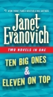 Ten Big Ones & Eleven On Top: Two Novels in One (Stephanie Plum Novels) Cover Image