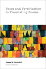 Voice and Versification in Translating Poems (Perspectives on Translation) Cover Image