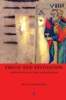 Freud and Divination: A pocket book on cards, magic, and psychoanalysis (Pocket Books) Cover Image