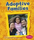 Adoptive Families (Pebble Books: My Family) Cover Image