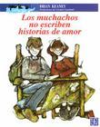 Los Muchachos No Escriben Historias de Amor (A la Orilla del Viento) Cover Image