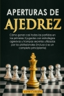 Aperturas de Ajedrez: Cómo ganar casi todas las partidas en los primeros 5 movimientos con estrategias secretas probadas que utilizan los pr Cover Image