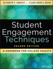 Student Engagement Techniques: A Handbook for College Faculty Cover Image