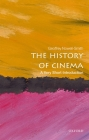 The History of Cinema: A Very Short Introduction Cover Image