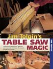Jim Tolpin's Table Saw Magic Cover Image