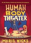 Human Body Theater: A Non-Fiction Revue Cover Image