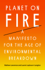Planet on Fire: A Manifesto for the Age of Environmental Breakdown Cover Image