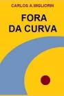 Fora Da Curva Cover Image