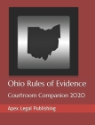 Ohio Rules of Evidence: Courtroom Companion 2020 Cover Image