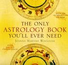 The Only Astrology Book You'll Ever Need [With Interactive CDROM] Cover Image
