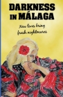 Darkness in Malaga: Crime thriller set in Spain Cover Image