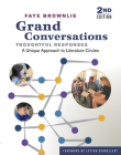 Grand Conversations, Thoughtful Responses: A Unique Approach to Literature Circles Cover Image