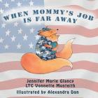 When Mommy's Job Is Far Away Cover Image