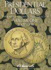 Presidential Dollars, Volume 1: Philadelphia and Denver Mint Collection Cover Image