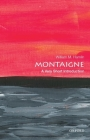 Montaigne: A Very Short Introduction Cover Image