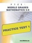 FTCE Middle Grades Math 5-9 Practice Test 1 Cover Image