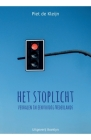 Het stoplicht: Verhalen in eenvoudig Nederlands Cover Image