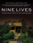 Nine Lives: Mystery, Magic, Death, and Life in New Orleans Cover Image