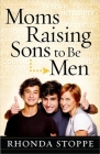 Moms Raising Sons to Be Men Cover Image
