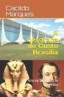 A desgraça do Custo Brasília: Arte de falar para as paredes Cover Image
