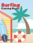 Surfing Coloring Book: Colouring Books for Children and Adults Cover Image