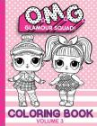 O.M.G. Glamour Squad: Coloring Book (Volume 3) Cover Image