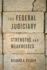 The Federal Judiciary: Strengths and Weaknesses Cover Image