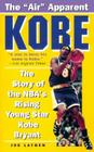 Kobe: The Story of the NBA's Rising Young Star Kobe Bryant Cover Image