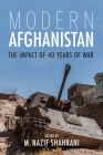 Modern Afghanistan: The Impact of 40 Years of War Cover Image