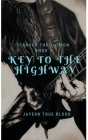 Stranger Than Fiction, Book One: Key To The Highway Cover Image