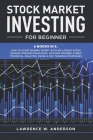 Stock Market Investing for Beginner: The Bible 6 books in 1: Stock Trading Strategies, Technical Analysis, Options, Pricing and Volatility Strategies, Cover Image