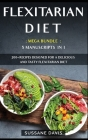 Flexitarian Diet: MEGA BUNDLE - 5 Manuscripts in 1 - 200+ Recipes designed for a delicious and tasty Flexitarian diet Cover Image
