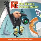 Despicable Me: The World's Greatest Villain Cover Image